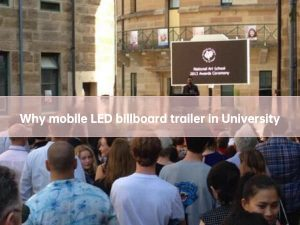 why led screen trailer in campus